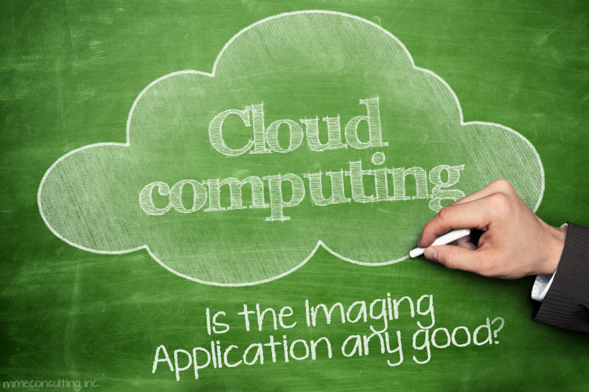 Cloud Computing - Is the Imaging Application any Good