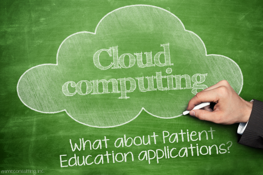 Cloud Computing - What about Patient Education applications
